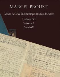 Cahiers 1 à 75 de la Bibliothèque nationale de France - MarcelProust