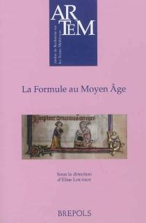 La formule au Moyen Age -