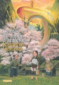 Contes du Japon d'autrefois - KazuichiHanawa