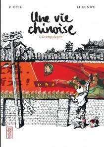 Une vie chinoise - KunwuLi