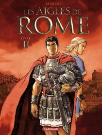 Les aigles de Rome - EnricoMarini