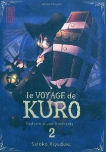 Le voyage de Kuro : histoire d'une itinérante - SatokoKiyuduki
