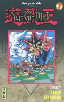 Yu-Gi-Oh ! : intégrale | Volume 4 -
