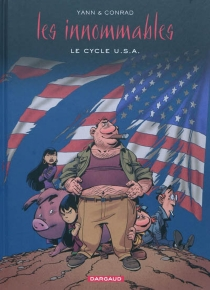 Les Innommables | Le cycle U.S.A. - Didier Conrad