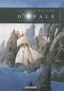 La conjuration d'opale : intégrale | Volume 1 - Corbeyran