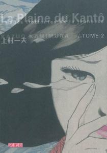 La plaine du Kantô : images flottantes de la jeunesse - KazuoKamimura