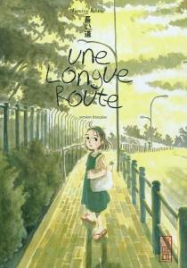 Une longue route - FumiyoKouno