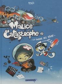 Malice et Catastrophe - Morja