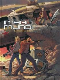 Imago mundi : l'intégrale | Volume 2 - LucBrahy