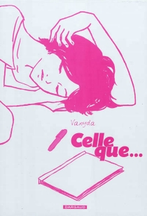 Celle que... : coffret - Vanyda