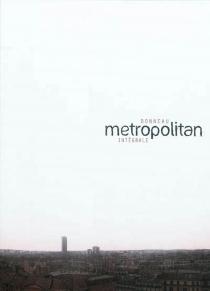 Coffret Metropolitan : intégrale - JulienBonneau