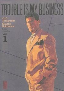 Trouble is my business - NatsuoSekikawa