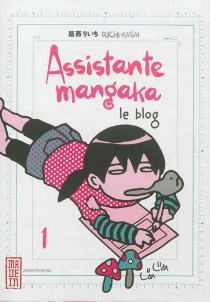 Assistante mangaka : le blog - RiichiKasai