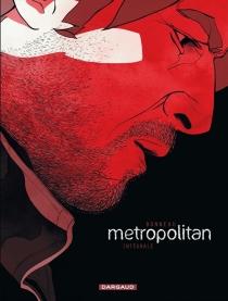 Metropolitan : intégrale complète - JulienBonneau