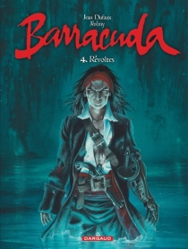 Barracuda - Jean Dufaux