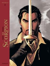 Le Scorpion : intégrale | Volume 1 - StephenDesberg