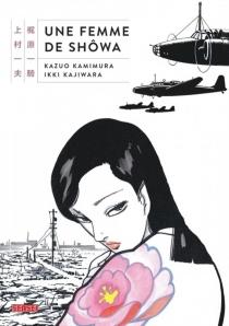 Une femme de Shôwa - IkkiKajiwara