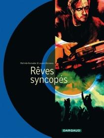 Rêves syncopés - LaurentBonneau