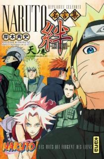 Naruto : les liens : répliques célèbres - MasashiKishimoto