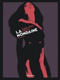 La mondaine : intégrale - JordiLafebre