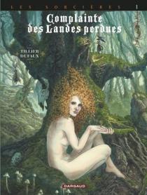 Complainte des landes perdues| Les sorcières - JeanDufaux