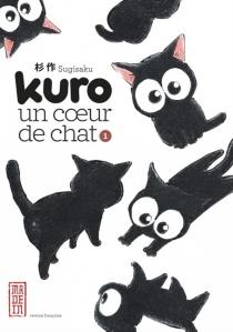 Kuro, un coeur de chat - Sugisaku