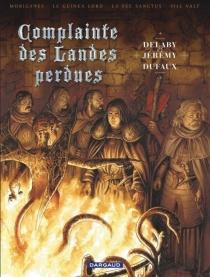 Complainte des landes perdues : intégrale | Volume 2 - PhilippeDelaby