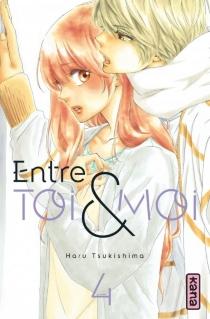 Entre toi et moi - HaruTsukushima