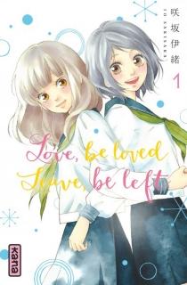 Love, be loved, leave, be left - IoSakisaka