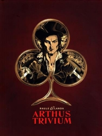 Arthus Trivium : coffret fourreau - Juan LuisLanda