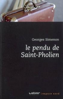 Le pendu de Saint-Pholien - GeorgesSimenon