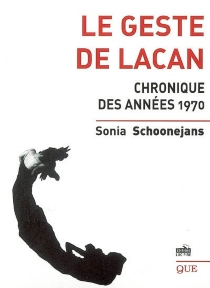 Le geste de Lacan - SoniaSchoonejans