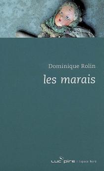 Les marais - DominiqueRolin
