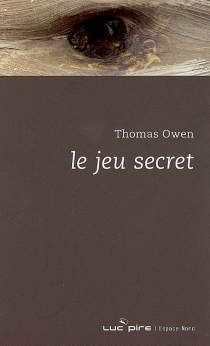 Le jeu secret - Thomas Owen