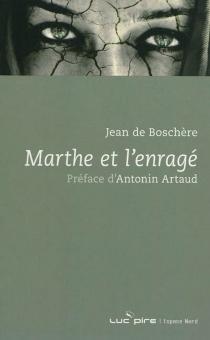 Marthe et l'enragé - Jean deBoschère