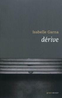 Dérive - IsabelleGarna