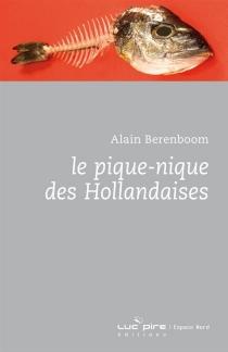 Le pique-nique des Hollandaises - AlainBerenboom