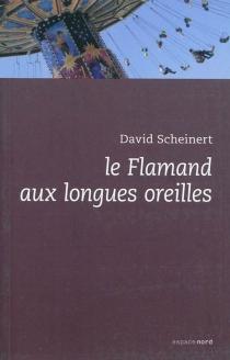 Le Flamand aux grandes oreilles - DavidScheinert