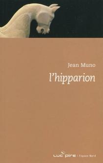 L'hipparion - JeanMuno