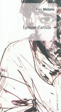 Epreuve d'artiste - YvesWellens