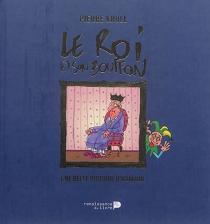 Le roi et son bouffon : une belle histoire d'humour - PierreKroll