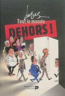 Tout le monde dehors ! - FrédéricDubus