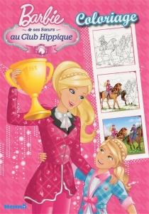 Barbie et ses soeurs au club hippique : coloriage -