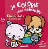 Je colorie sans déborder, 2-4 ans : chiens, chats et compagnie - NadinePiette