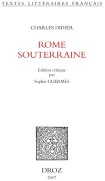 Rome souterraine - CharlesDidier