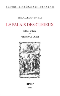 Le palais des curieux - FrançoisBéroalde de Verville