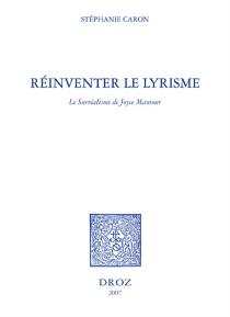 Réinventer le lyrisme : le surréalisme de Joyce Mansour - StéphanieCaron