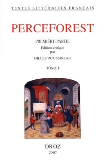Le roman de Perceforest : première partie -