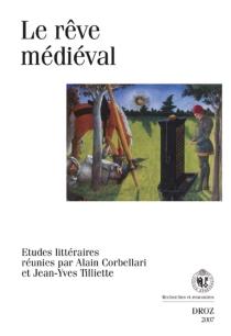 Le rêve médiéval -