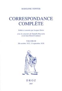 Correspondance complète - RodolpheTöpffer
